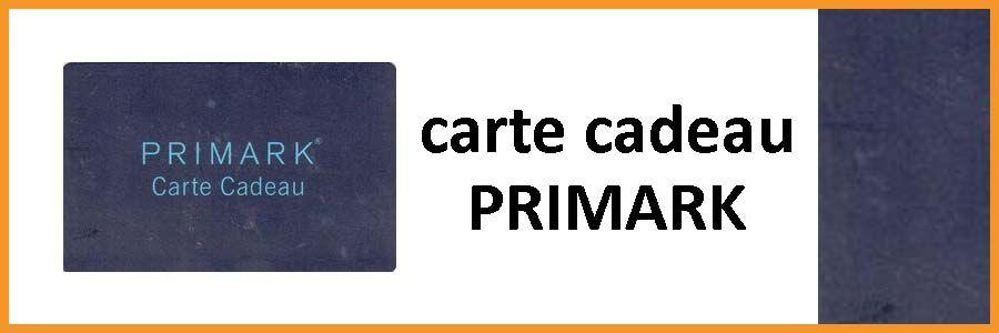gagner carte cadeau primark Gagner une Carte cadeau Primark gratuitement
