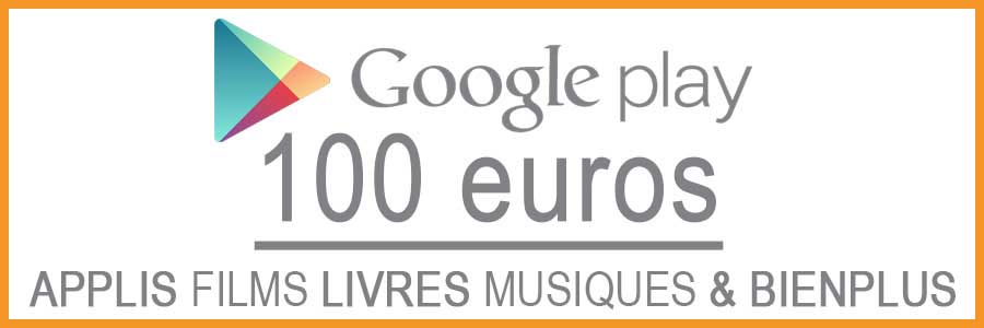 Carte Google Play 100 euros