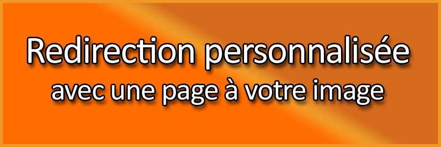 Redirection personnalisée avec une page à votre image