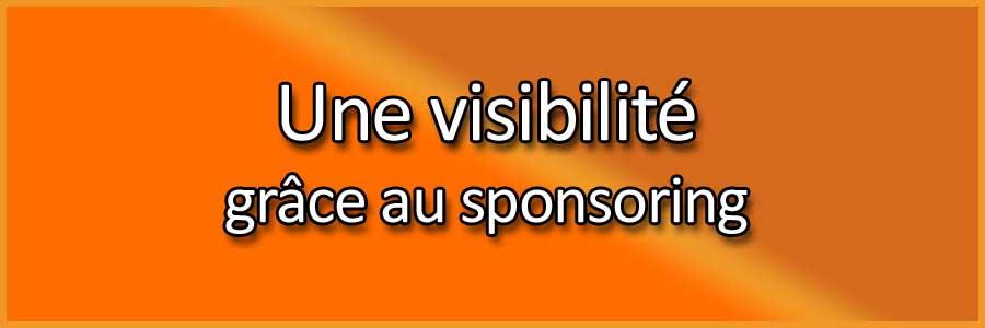 Une visibilité grâce au sponsoring
