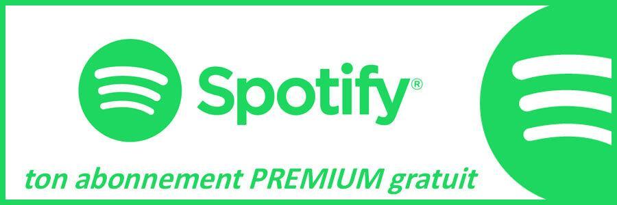 ton abonnement Spotify Premium Gratuit