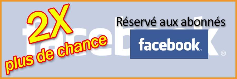 2 fois plus de chance avec Facebook